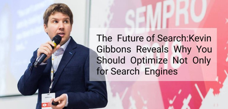 Image Future of SEO by Gibbons 2018